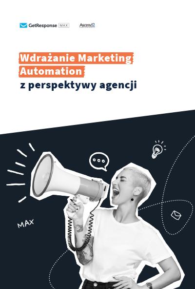 Wdrażanie Marketing Automation z perspektywy agencji