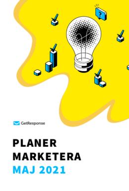 Planer Marketera – maj 2021