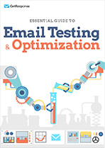 Download Essential Guide to Email Testing & Optimization