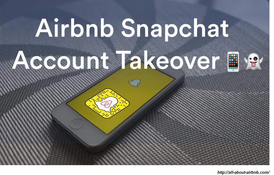 social media takeover airbnb snapchat takeover