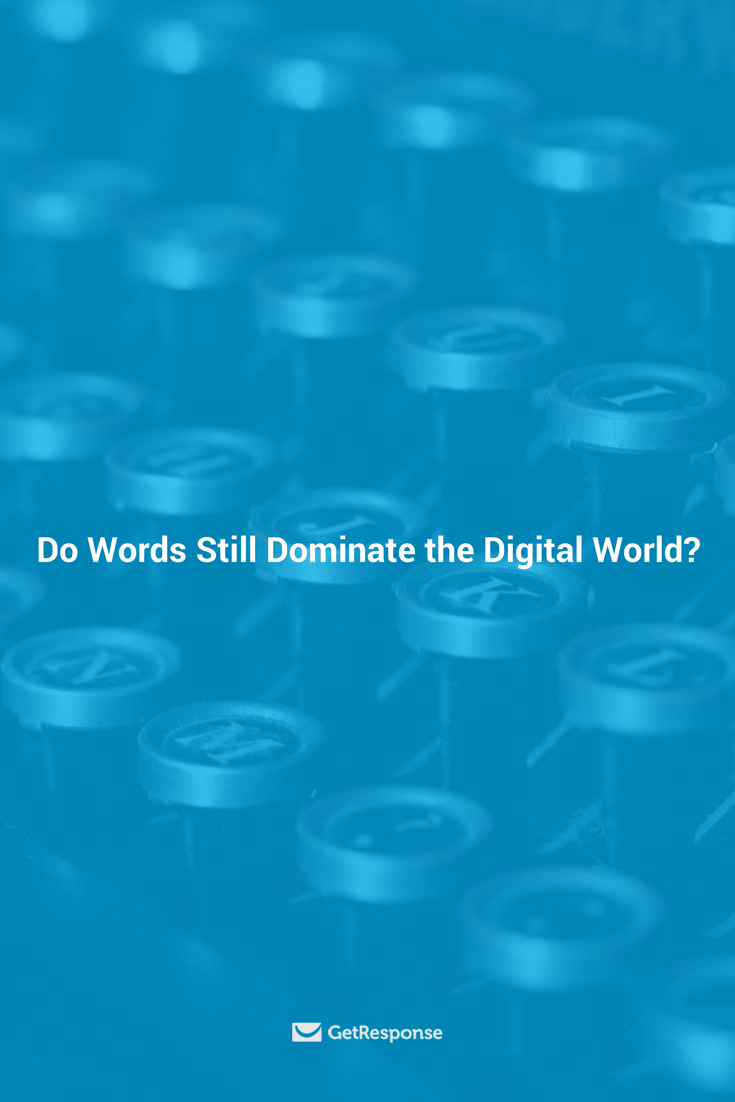 do words dominate the digital world