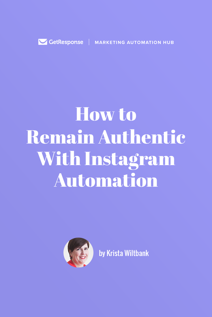 remain authentic with instagram automation