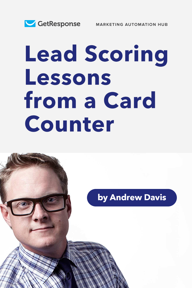 lead scoring lessons from a card counter