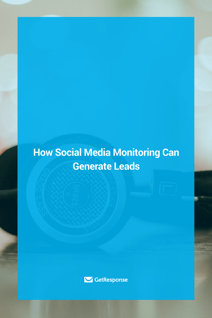 how social media monitoring can generate leads