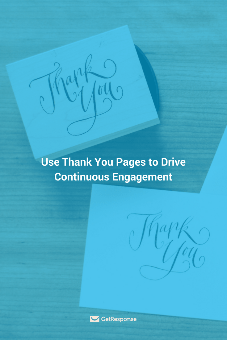 use thank you pages to drive continuous engagement from getresponse cover image