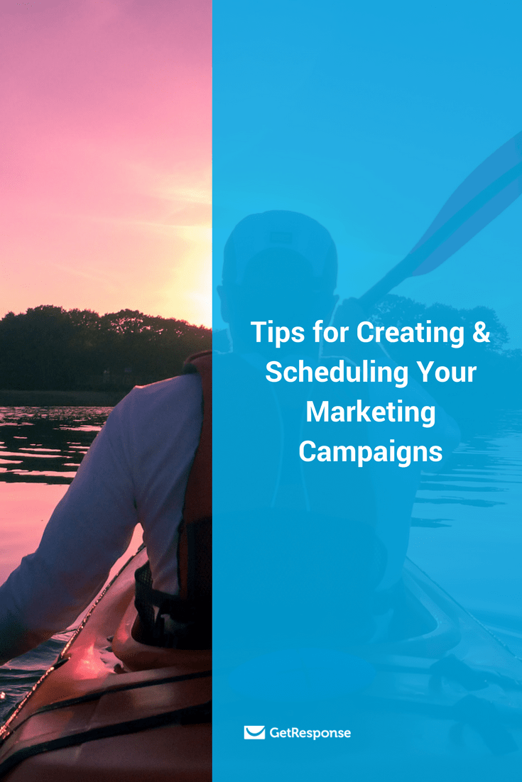 tips for creating & scheduling marketing campaigns