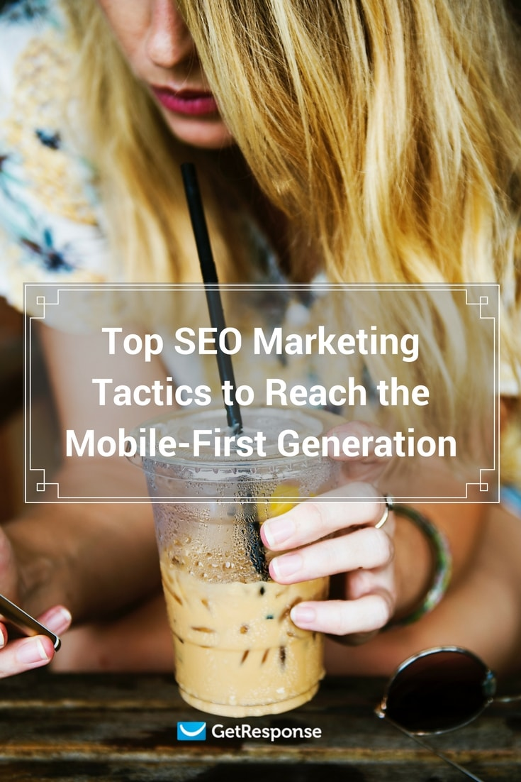 SEO marketing for the mobile-first generation