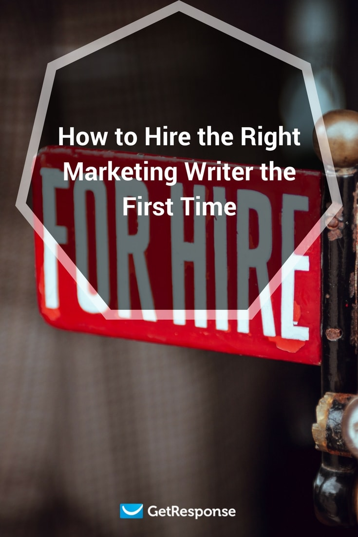 hire the right marketing writer the first time