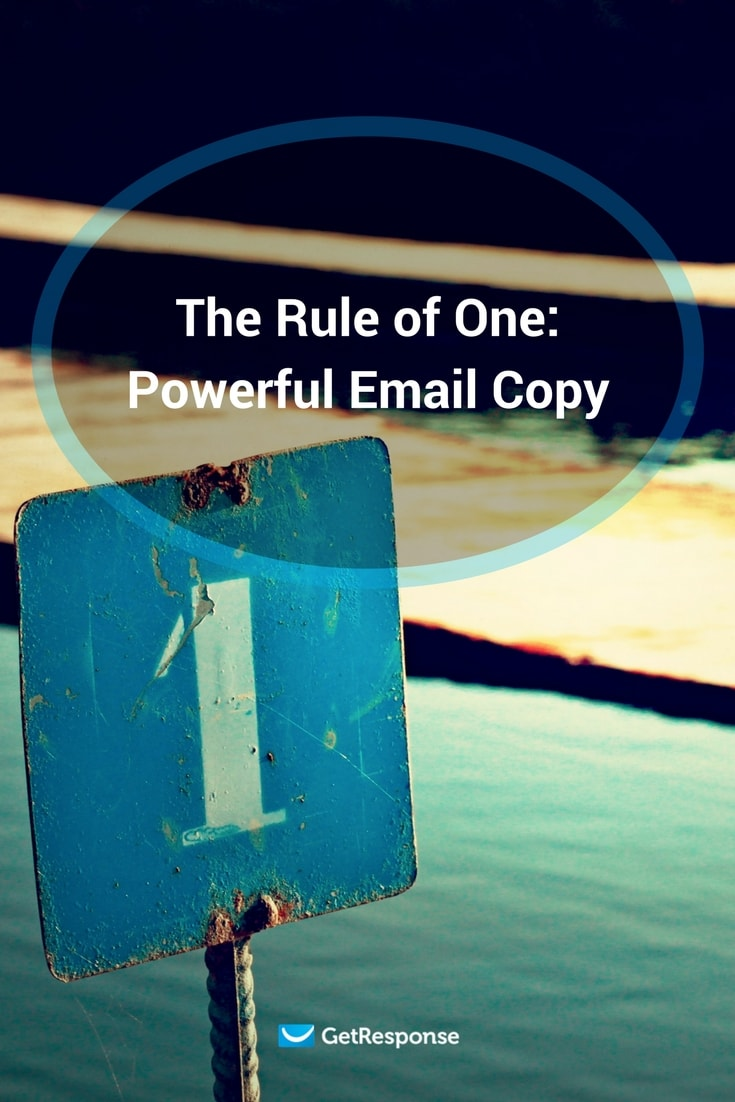 use the rule of one for your email copy