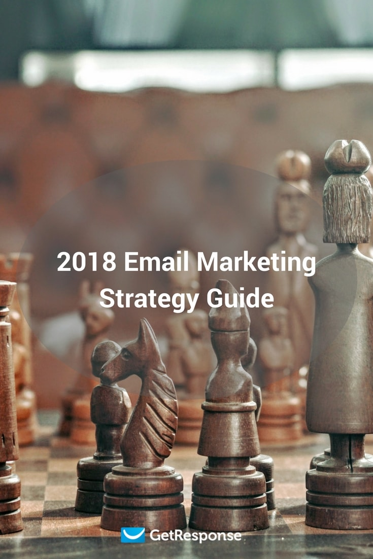 2018 Email Marketing Strategy Guide
