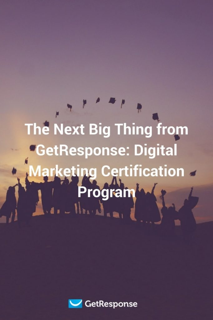 check out the digital marketing certification program from getresponse