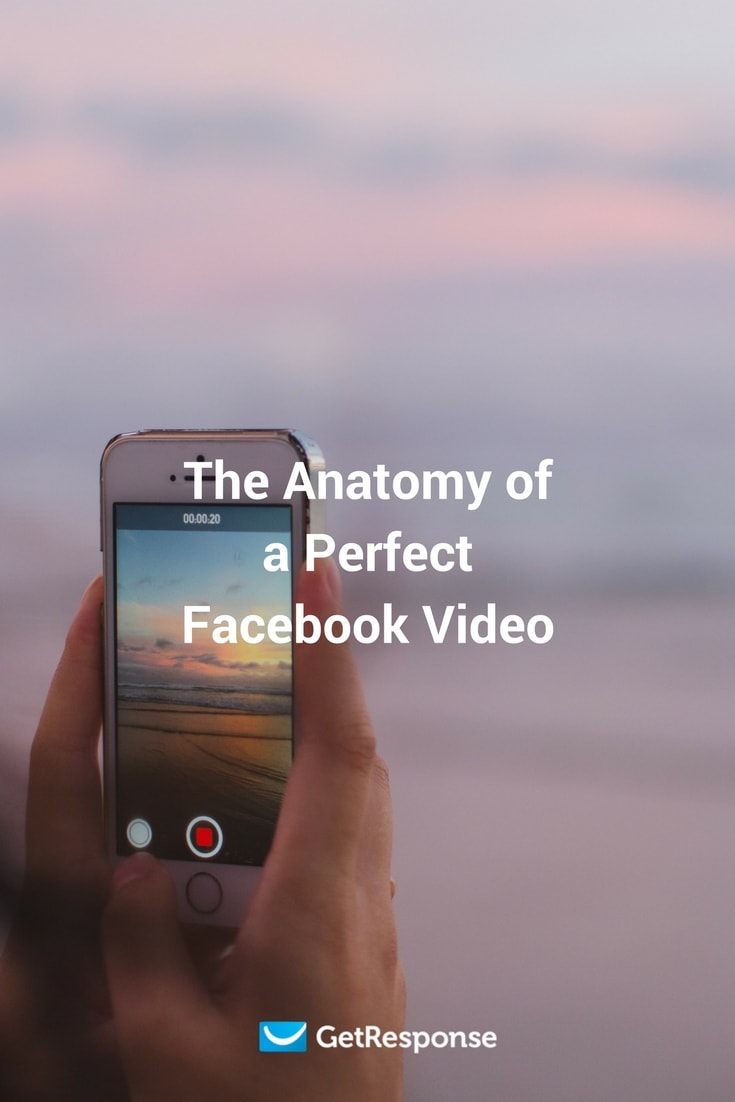Anatomy of a perfect facebook video