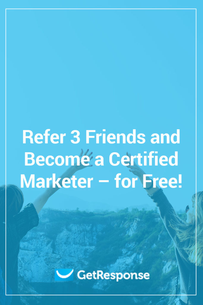 Refer 3 Friends and Become a Certified Marketer for Free