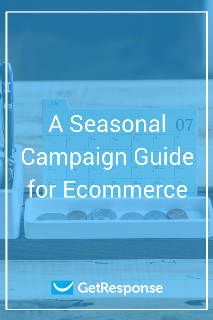 A Seasonal Campaign Guide for Ecommerce
