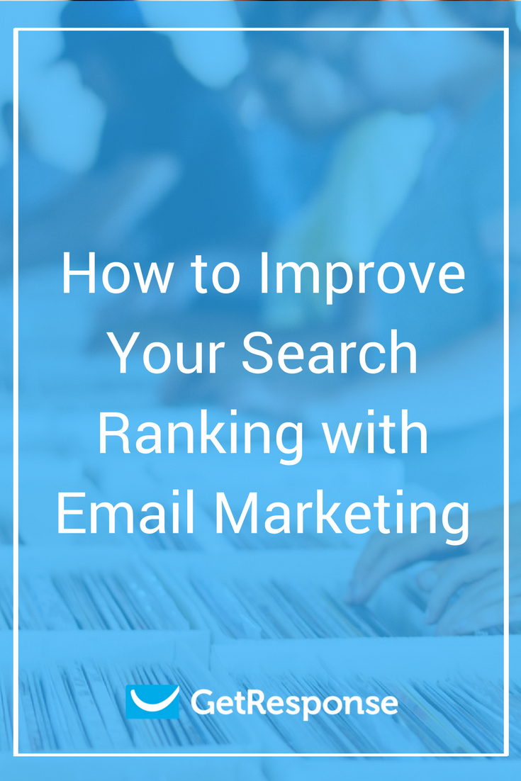 search ranking improvement with email marketing