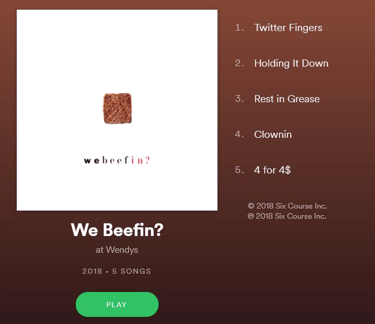 Wendys we beefin playlist