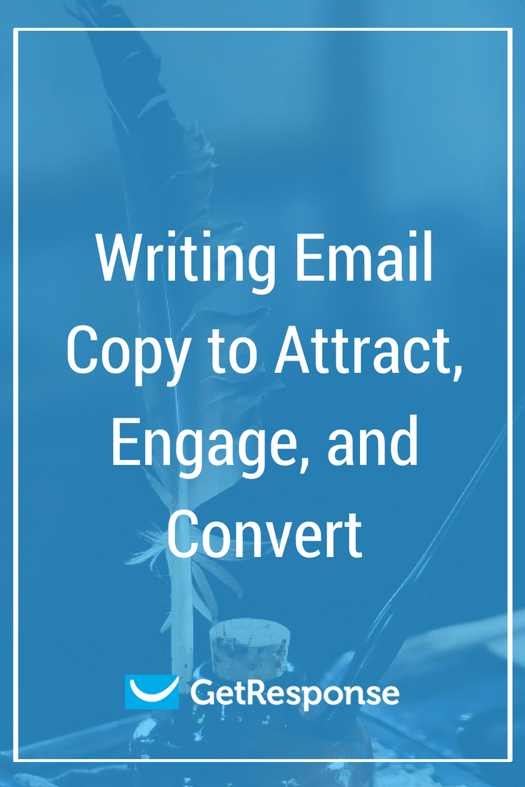 Writing Email Copy to Attract, Engage, and Convert