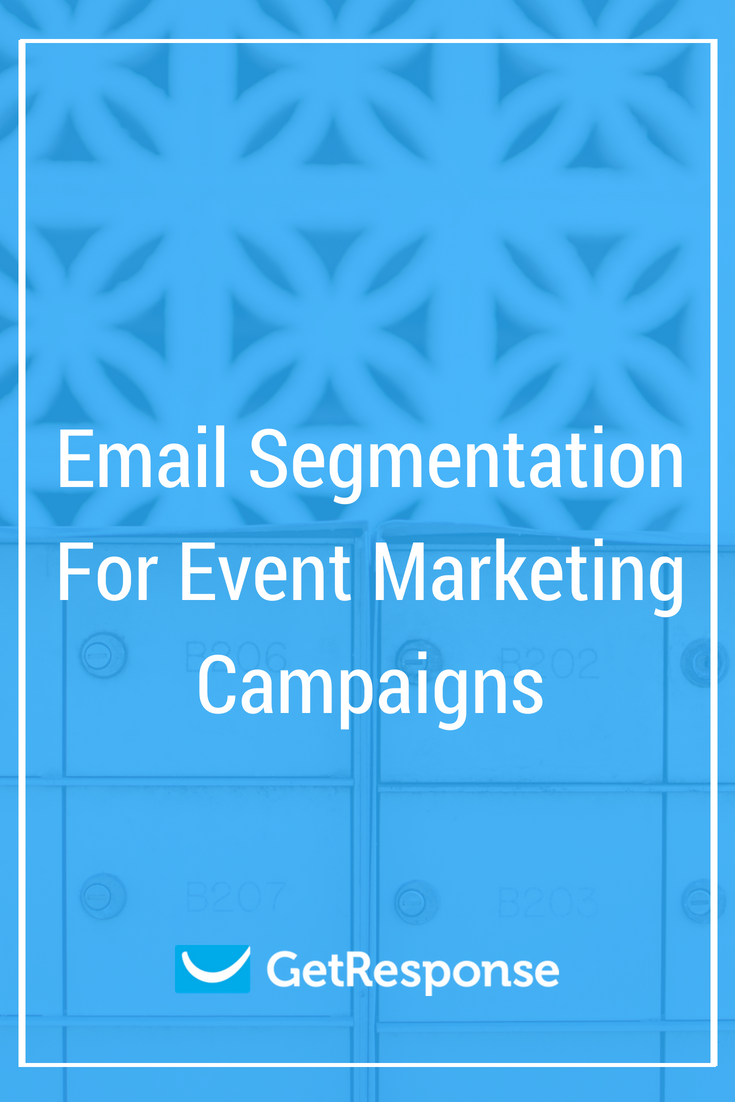 Email Segmentation For Event Marketing Campaigns
