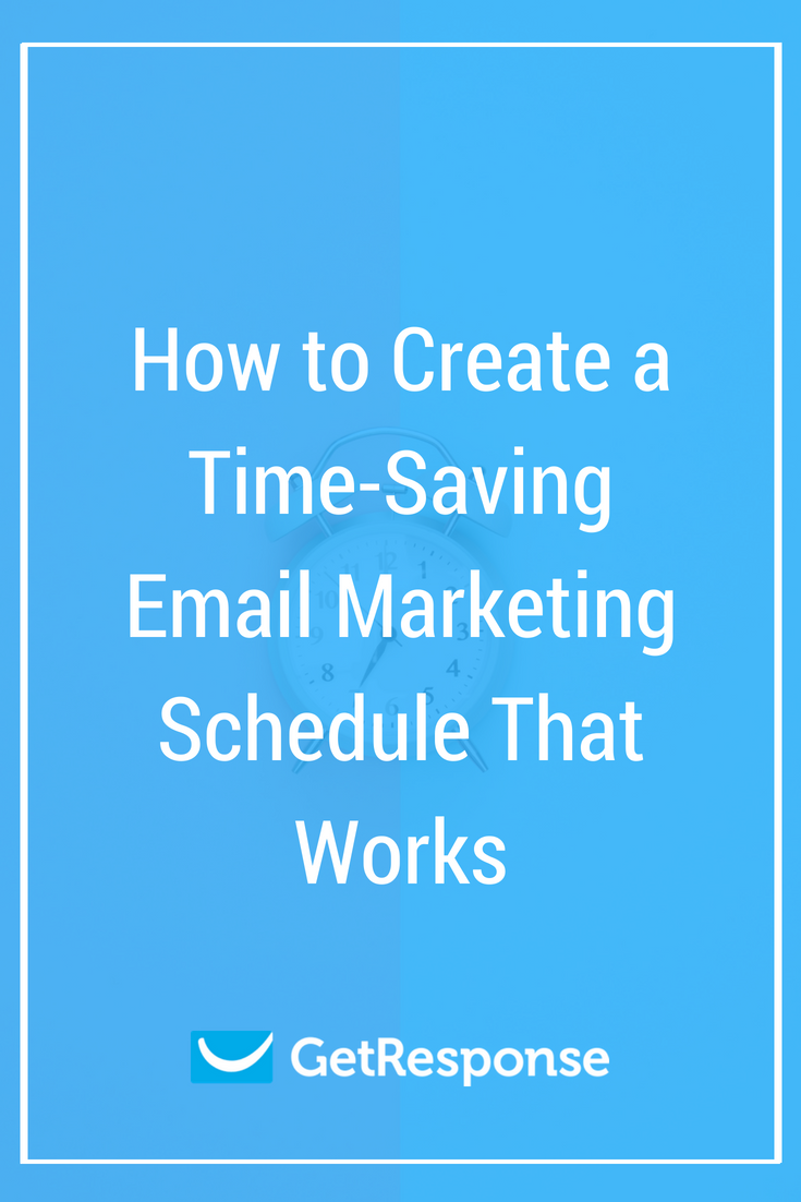 How to Create a Time-Saving Email Marketing Schedule That Works