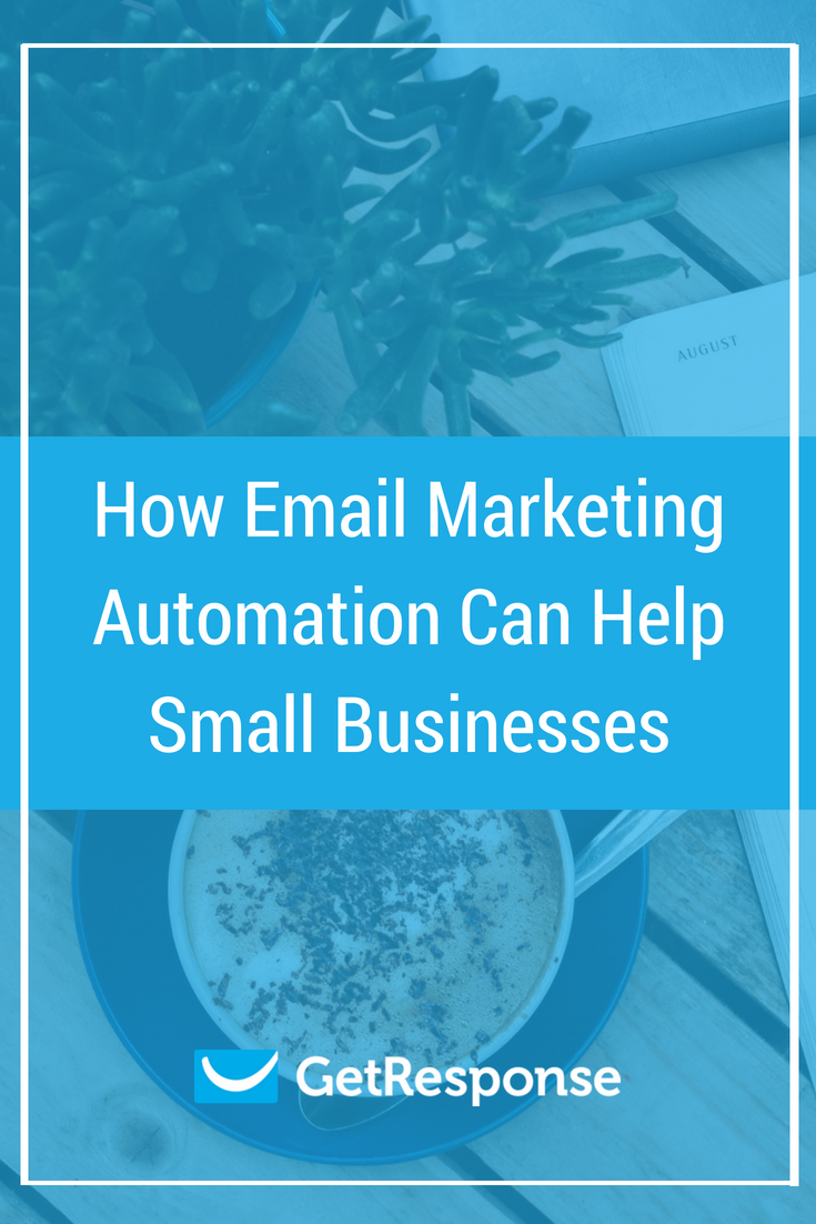 How Email Marketing Automation Can Help Small Businesses