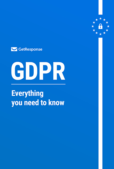 GDPR: Everything You Need to Know guide