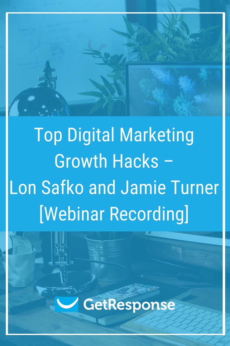 Top Digital Marketing Growth Hacks – Lon Safko and Jamie Turner [Webinar Recording]