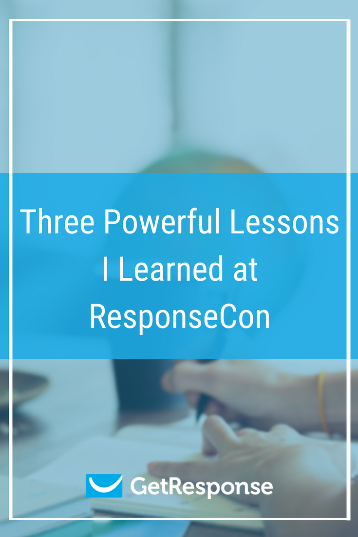 Three Powerful Lessons I Learned at ResponseCon - pinterest