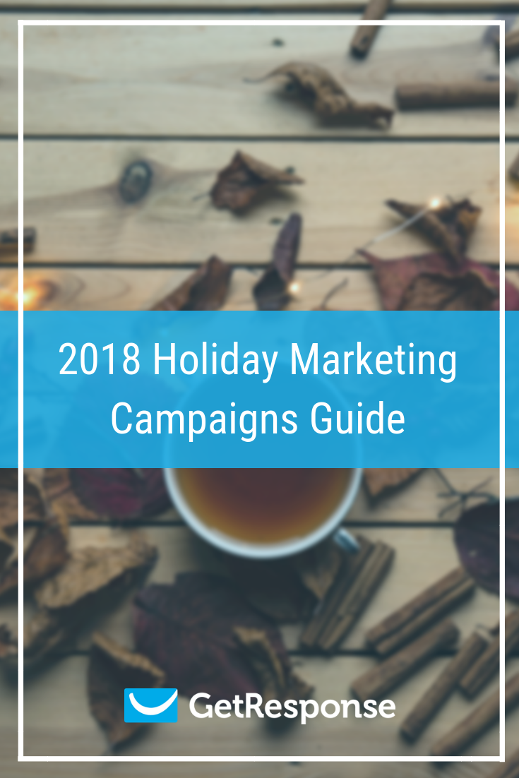 2018-holiday-marketing-campaigns-guide