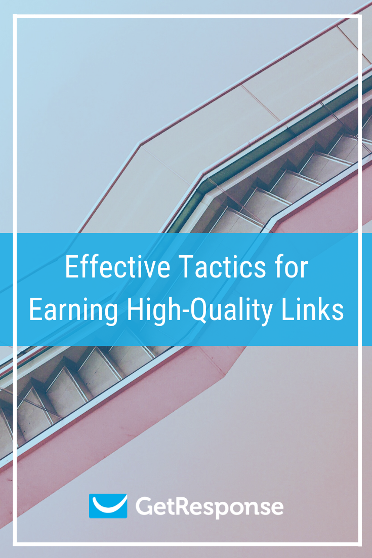 Effective Tactics for Earning High-Quality Links