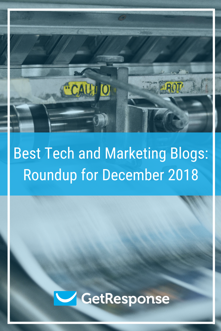 Best Tech and Marketing Blogs_ Roundup for December 2018 (1)
