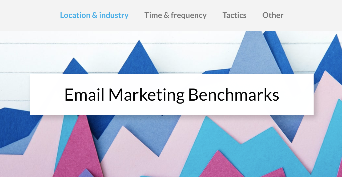 Email Marketing Benchmarks Report