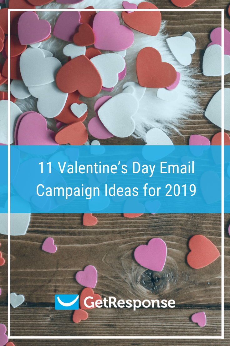 11 Valentine's Day Email Campaign Ideas for 2019