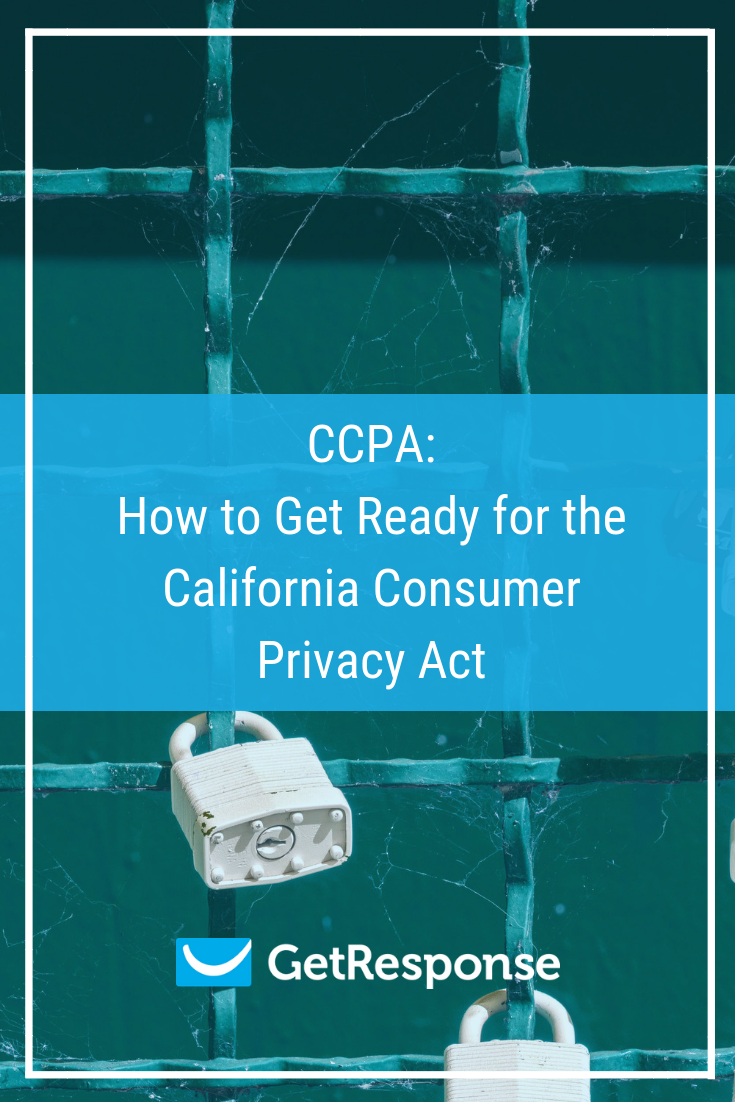 CCPA How to Get Ready for the California Consumer Privacy Act
