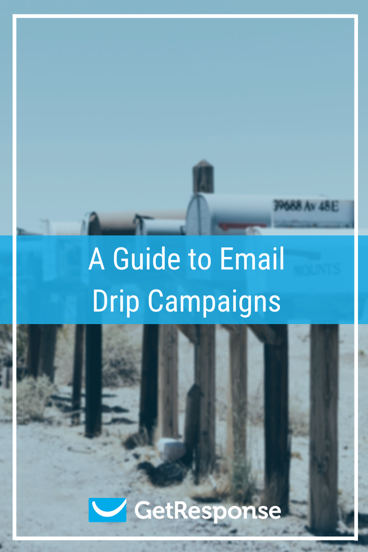 A Guide to Email Drip Campaigns.