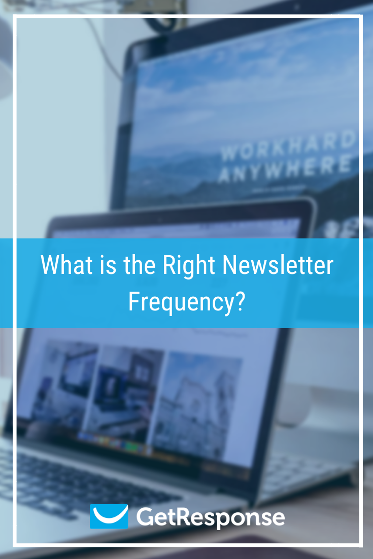 What is the Right Newsletter Frequency.