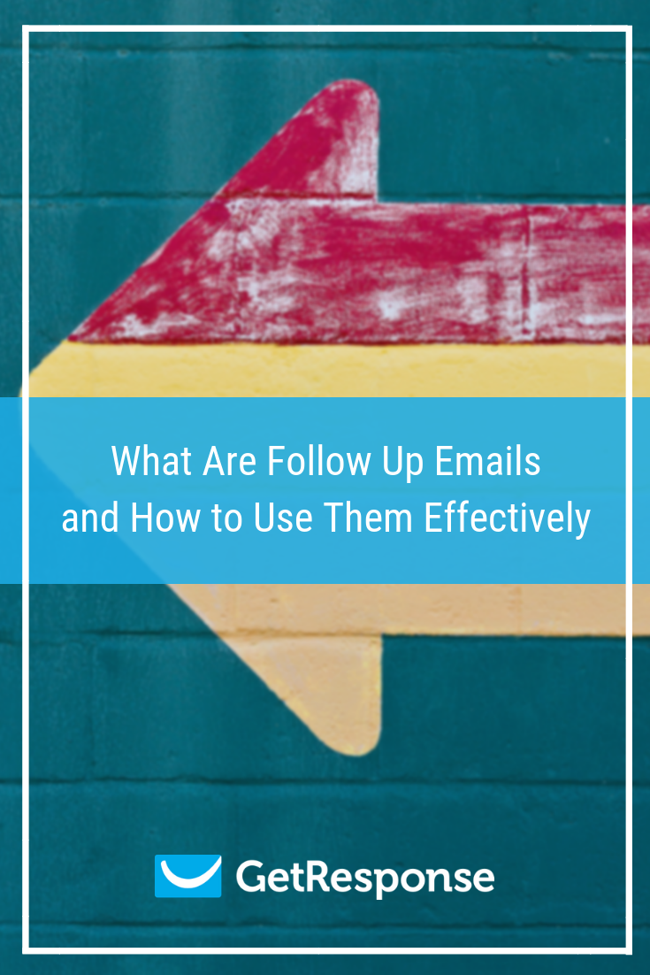 What Are Follow Up Emails and How to Use Them Effectively (1).