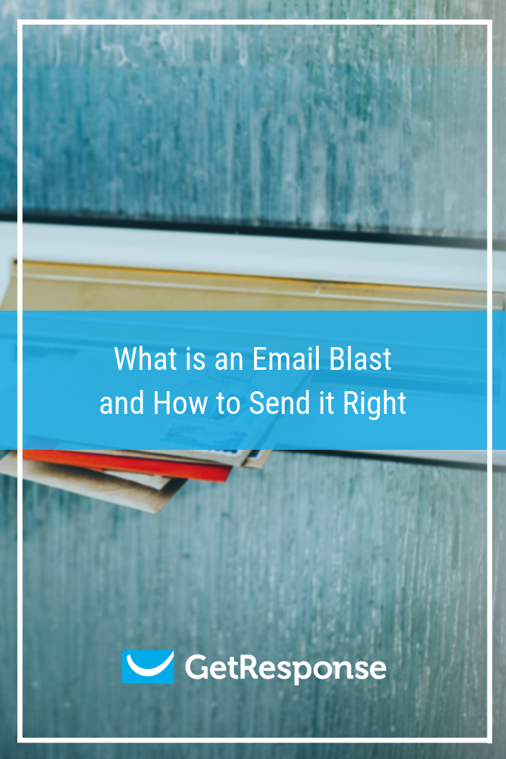 What is an Email Blast and How to Send it Right.