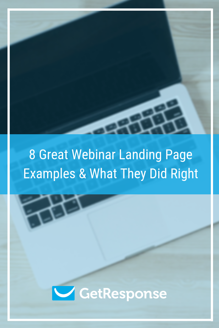 8 Great Webinar Landing Page Examples & What They Did Right.