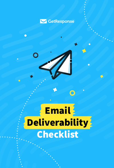 Email Deliverability Checklist.