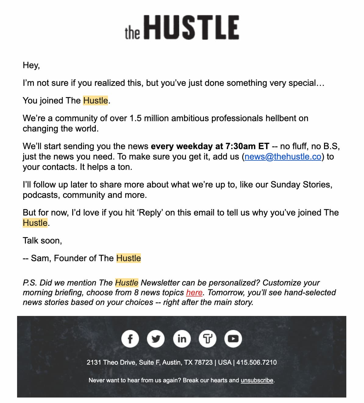 The Hustle welcome email setting the tone and expectations for the future communication.