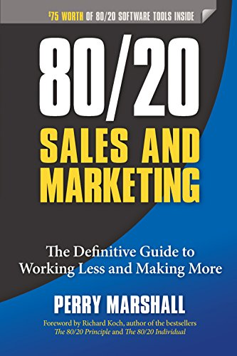 Email marketing book - 80/20 Sales and Marketing: The Definitive Guide to Working Less and Making More by Perry Marshall