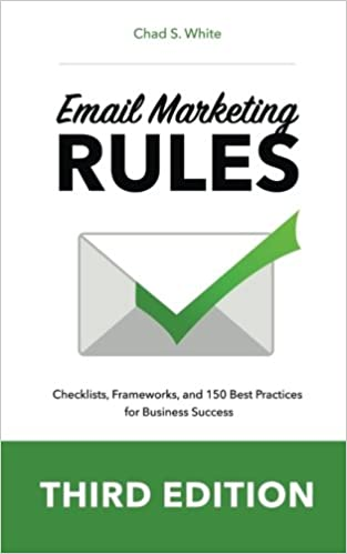 Books on email marketing - Email Marketing Rules: How to Wear a White Hat, Shoot Straight, and Win Hearts by Chad White and Jay Baer