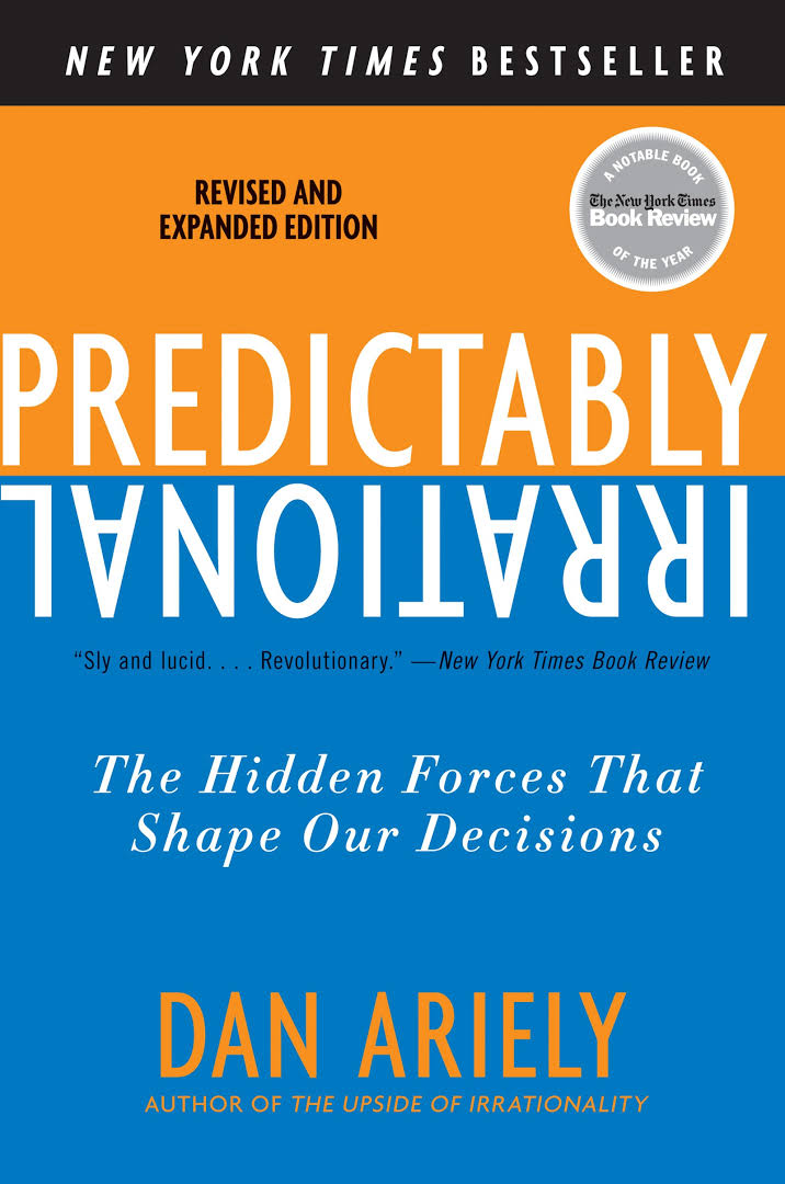Persuasion book for Solopreneur - Predictably Irrational the Hidden Forces That Shape our Decisions Book by Dan Ariely