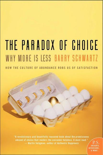 Persuasion book for Solopreneur - The Paradox of Choice Why More is Less Book by Barry Schwartz