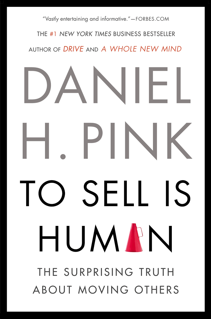 Persuasion book for Solopreneur - To Sell is Human the Surprising Truth About Moving Others Book by Daniel H. Pink