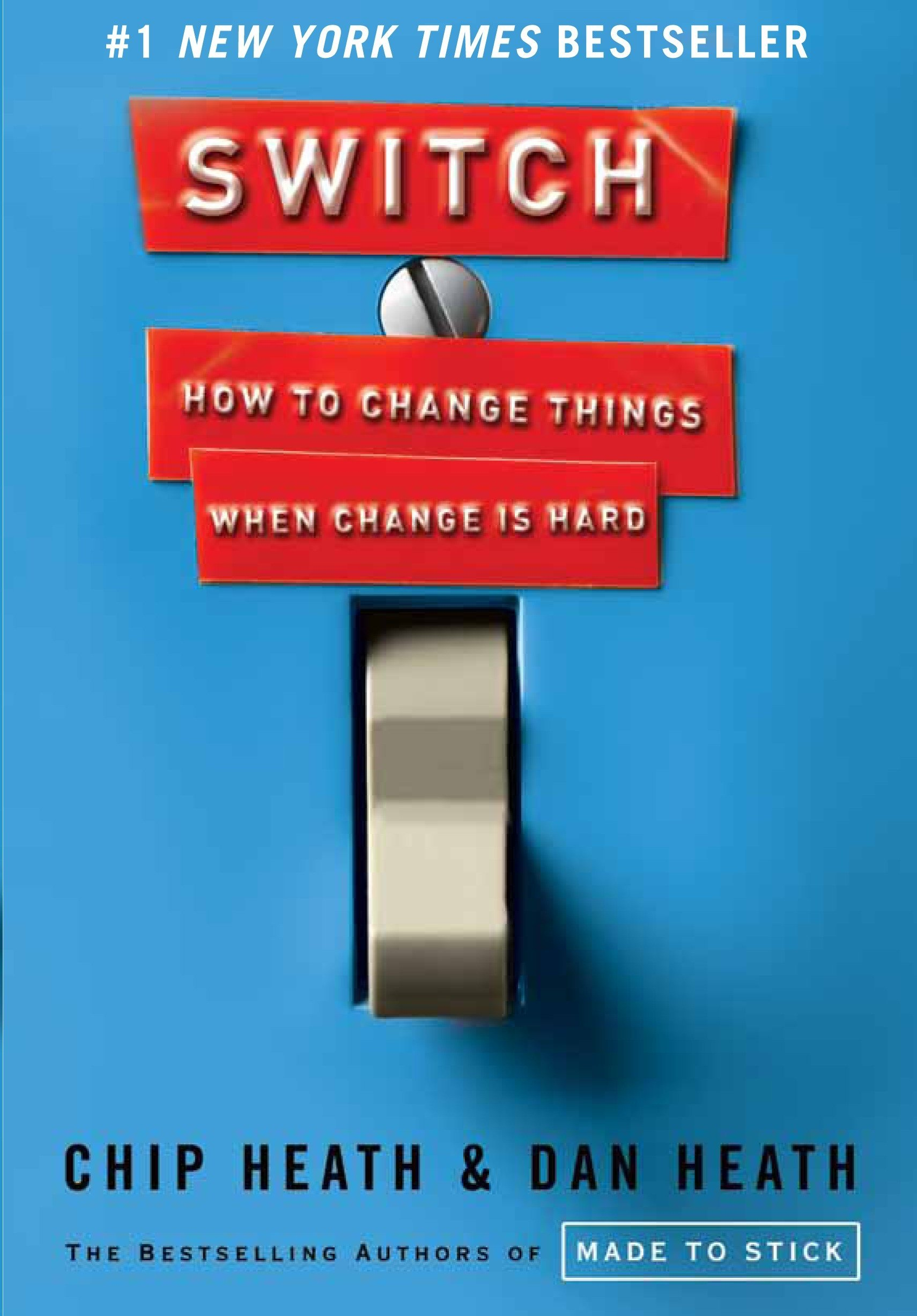 Mindset book - Switch: How to Change Things When Change is Hard by Chip Heath and Dan Heath.