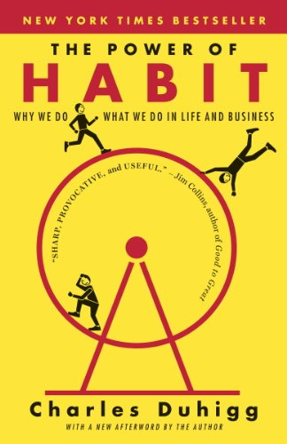 Power of Habit book by Charles Duhigg.