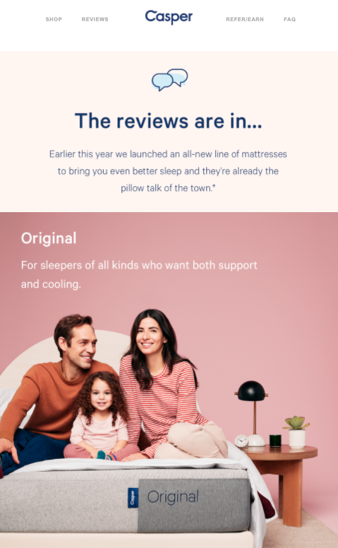 Follow up email featuring reviews of their new product - Casper.