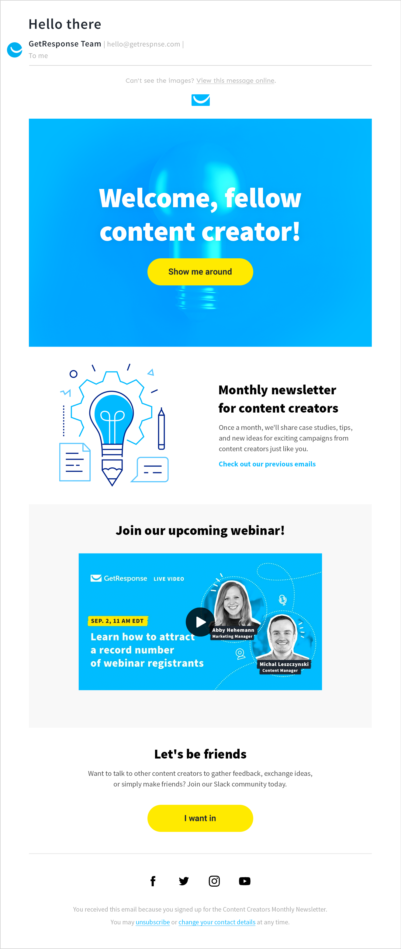 Example of an email template designed for our imaginary content creators newsletter.