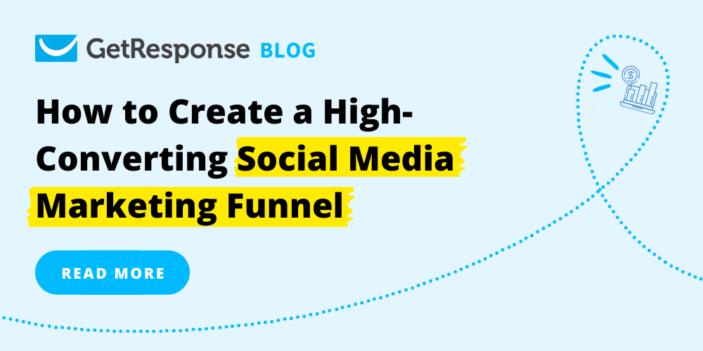 How to Create a High-Converting Social Media Marketing Funnel
